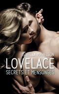 Lovelace, Tome 3 : Secrets et Mensonges