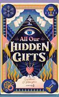 All Our Hidden Gifts, Tome 1 : La Gouvernante