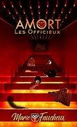 AMORT - Les Officieux (Intégrale Saison 2)
