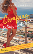 Camping, dating, wedding