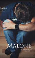 Caribbean Love, Tome 1 : Malone