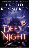 Defy the Night, Tome 1 : Defy the Night