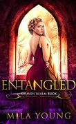 Haven Realm Chronicles, Tome 3 : Entangled