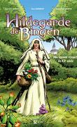 Hildegarde de Bingen, une légende vivante du XIIème siècle