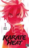 Karate Heat, Tome 1