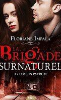 La Brigade du Surnaturel, Tome 1