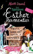 Les Tribulations d'Esther Parmentier, Tome 2 : Sorcière stagiaire, trafic sanglant, vampires sur les dents