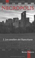 Necropolis, Tome 1 : Les Cavaliers de l'Apocalypse