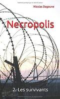 Necropolis, Tome 2 : Les Survivants
