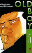 Old Boy (tome 5)