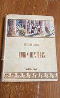 Robin des bois et autres chroniques du cycle breton