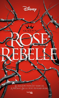 The Queen's Council, Tome 1 : Rose rebelle