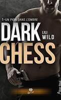 Dark Chess, Tome 1 : Un pion dans l'ombre