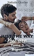 Just the Way You Are – Tome 3 bonus