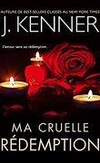 L'ange déchu, tome 3 : Ma cruelle rédemption