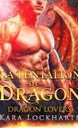 Les Dragons amoureux, Tome 2 : La Tentation du dragon
