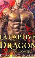 Les Dragons amoureux, Tome 3 : La Captive du dragon