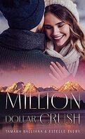 Million Dollar Crush