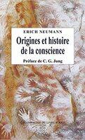 Origines et histoire de la conscience.