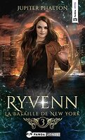 Ryvenn, Tome 3 : La Bataille de New York