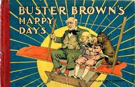 Couverture du livre : Buster Brown's Happy Days