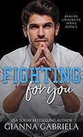 Bragan University, Tome 2 : Fighting For You