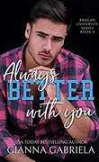 Bragan University, Tome 3.5 : Better With You, Always