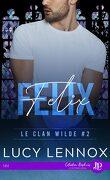 Le Clan Wilde, Tome 2 : Felix
