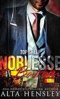 Nec plus ultra, Tome 5 : Noblesse & Bourbon