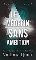 Sans âme, Tome 9 : Le Médecin sans ambition