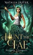 Vicious Faeries, Tome 2: Hunt the Fae