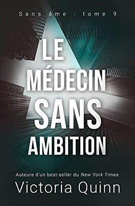Couverture du livre : Sans âme, Tome 9 : Le Médecin sans ambition