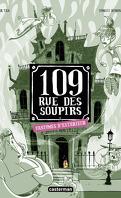 109 rue des Soupirs, Tome 3 : Fantômes d'extérieur