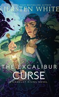 Camelot Rising, Tome 3 : The Excalibur Curse