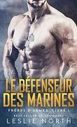 Frères d'armes, Tome 1 : Le Défenseur des marines