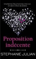 Indécent, Tome 1 : Proposition indécente