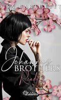 Johannes Brothers, Tome 2 : Ready