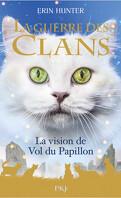 La Guerre des Clans, HS n°8 : La Vision de Vol du Papillon