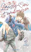 Laisse-moi t'embrasser, Tome 2