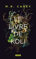 Remparts, Tome 1 : Le Livre de Koli