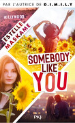 Somebody Like You, Tome 1