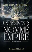 Teixcalaan, Tome 1 : Un souvenir nommé empire