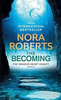 The Dragon Heart Legacy, Tome 2 : The Becoming