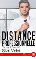 Thorne & Dash, Tome 1 : Distance professionnelle