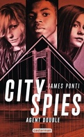 City Spies, Tome 2 : Agent double