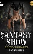 Fantasy Show : édition Pirates