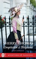 Lady Sherlock, Tome 2 : A Conspiracy in Belgravia