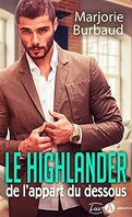 Le highlander de l'appart du dessous