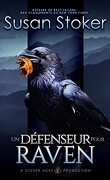 Mercenaires rebelles, Tome 7 : Un défenseur pour Raven