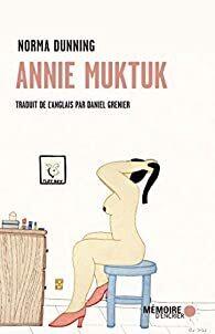 Couverture du livre : Annie Muktuk et autres histoires